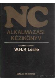 NC alkalmazási kézikönyv - Leslie, W. H. P. - Régikönyvek
