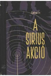 A Sirius-akció - Lev Sejnyin - Régikönyvek