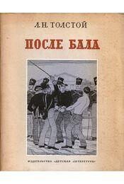 Bál után (orosz) - Lev Tolsztoj - Régikönyvek