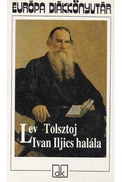 Iván Iljics halála - Lev Tolsztoj - Régikönyvek
