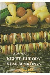 Kelet-európai szakácskönyv - Lévai Vera - Régikönyvek