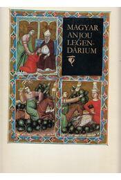 Magyar Anjou legendárium (reprint) - Levárdy Ferenc - Régikönyvek