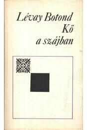 Kő a szájban - Lévay Botond - Régikönyvek