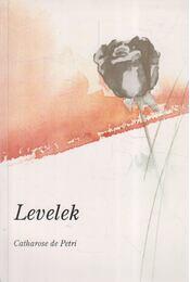 Levelek - Petri, de Catharose - Régikönyvek