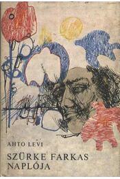 Szürke Farkas naplója - Levi, Ahto - Régikönyvek