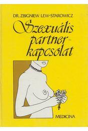 Szexuális partnerkapcsolat - Lew-Starowicz, Zbigniew - Régikönyvek
