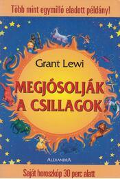 Megjósolják a csillagok - Lewi, Grant - Régikönyvek