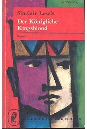 Der Königliche Kingsblood - Lewis,Sinclair - Régikönyvek