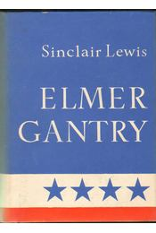 Elmer Gantry - Lewis,Sinclair - Régikönyvek