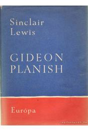 Gideon Planish - Lewis,Sinclair - Régikönyvek