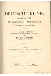 Die Deutsche Klinik XI. Band - Leyden, Dr. Ernst v., Klemperer, Dr. Felix - Régikönyvek