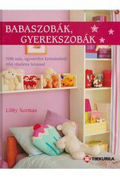 Babaszobák, gyerekszobák - Libby Norman - Régikönyvek