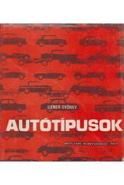 Autótípusok 1964 - Liener György - Régikönyvek