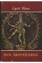 Siva árnyékában - Ligeti Vilma - Régikönyvek