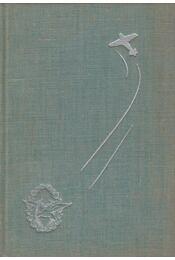 Zúg a szél - Lindbergh, Anne M. - Régikönyvek