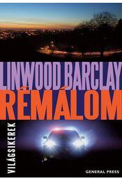 Rémálom - Linwood Barclay - Régikönyvek