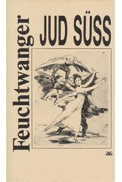 Jud Süss - Lion Feuchtwanger - Régikönyvek