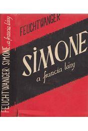 Simone, a francia lány - Lion Feuchtwanger - Régikönyvek