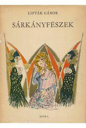 Sárkányfészek - Lipták Gábor - Régikönyvek