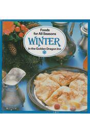 Foods for All Seasons - Winter - Liscsinszky Béla - Régikönyvek
