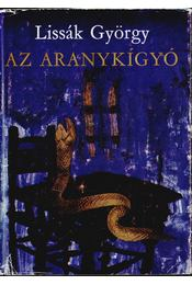 Az aranykígyó - Lissák György - Régikönyvek