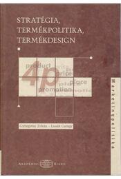 Stratégia, termékpolitika, termékdesign - Lissák György, Gyöngyösy Zoltán - Régikönyvek