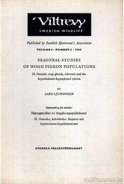 Seasonal Studies of Wood Pigeon Populations - Ljunggren, Lars - Régikönyvek