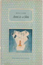 Anni és a film - Lobe, Mira - Régikönyvek