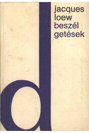 Beszélgetések - Loew, Jacques - Régikönyvek