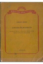 Logarléc-kezelés - Schmidt József - Régikönyvek