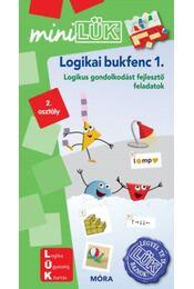 Logikai bukfenc 1. - LDI538 - Logikus gondolkodást fejlesztő feladatok - MiniLÜK - Régikönyvek