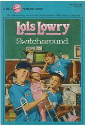Switcharound - Lois Lowry - Régikönyvek