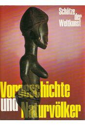Vorgeschichte und Naturvölker - Lommel, Andreas - Régikönyvek