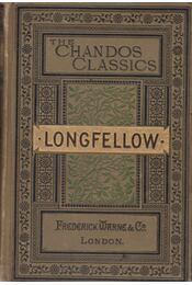 The Poetical Works of Longfellow - Longfellow, Henry Wadsworth - Régikönyvek