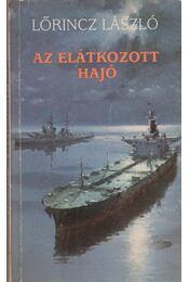 Az elátkozott hajó - Lőrincz L. László - Régikönyvek