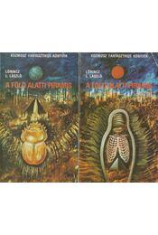 A föld alatti piramis I-II. - LŐRINCZ L. LÁSZLÓ - Régikönyvek