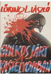 Gyilkos járt a kastélyomban - LŐRINCZ L. LÁSZLÓ - Régikönyvek