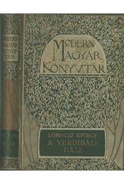 A verdibáldi nász - Lőrinczy György - Régikönyvek