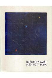 Lossonczy Tamás - Lossonczy Ibolya - Marosi Ernő, Mezei Ottó, Szabó Júlia, Pataki Gábor, Nagy Ildikó, Passuth Krisztina - Régikönyvek