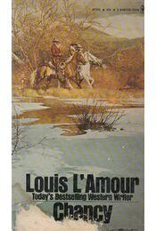 Chancy - Louis L'Amour - Régikönyvek