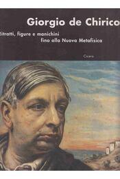 Giorgo de Chirico - Luca Massimo Barbero, Walter Guadagnini, Sileno Salvagnini - Régikönyvek