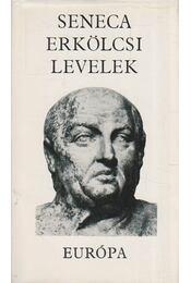Erkölcsi levelek - Lucius Annaeus Seneca - Régikönyvek