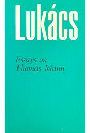 Essays on Thomas Mann - Lukács, Georg - Régikönyvek