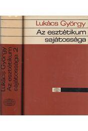 Az esztétikum sajátossága I-II. kötet - Lukács György - Régikönyvek
