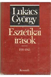 Esztétikai írások 1930-1945 - Lukács György - Régikönyvek