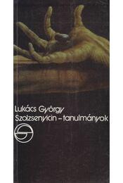 Szolzsenyicin-tanulmányok - Lukács György - Régikönyvek