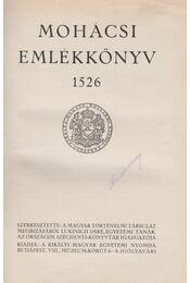 Mohácsi Emlékkönyv 1526 - Lukinich Imre - Régikönyvek