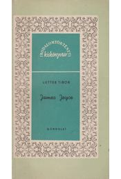James Joyce - Lutter Tibor - Régikönyvek