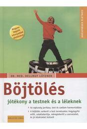 Böjtölés - Lützner, Helmut - Régikönyvek