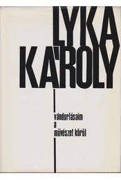 Vándorlásaim a művészet körül - Lyka Károly - Régikönyvek